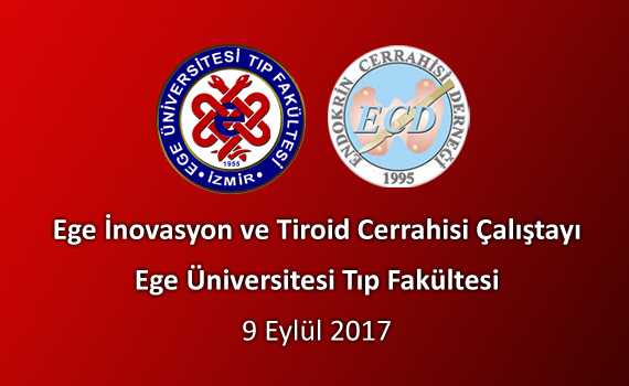 ege-inovasyon-ve-tiroid-cerrahisi-calistayi-09-09-2017_02